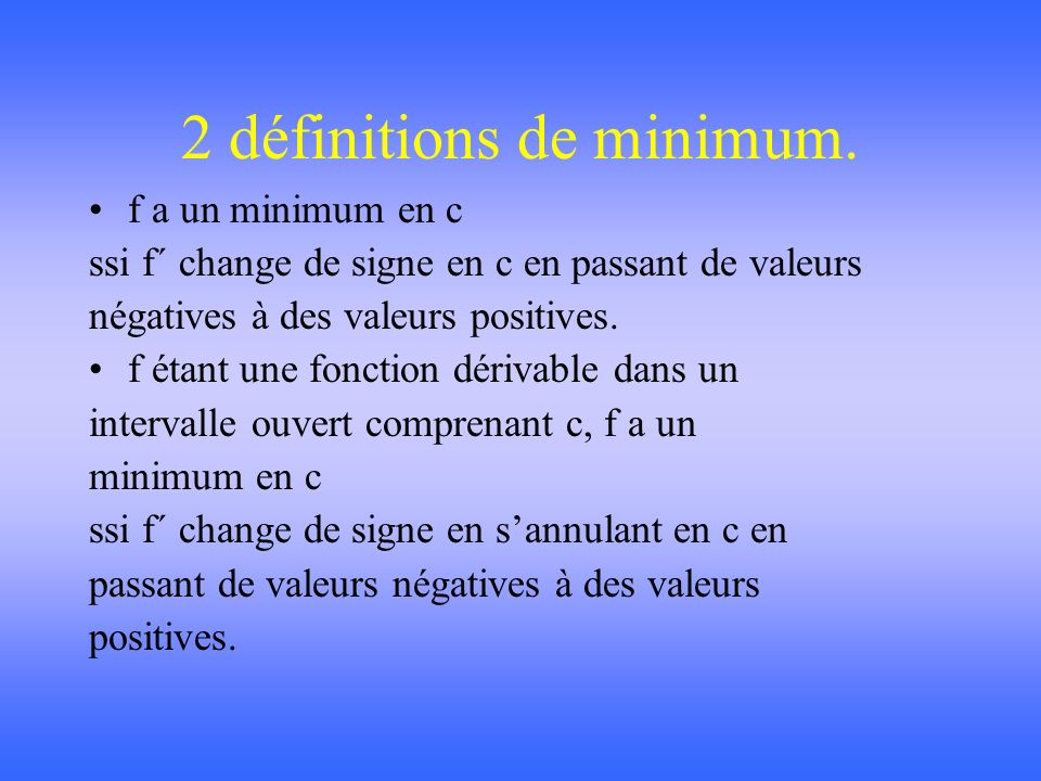 2 définitions de minimum.