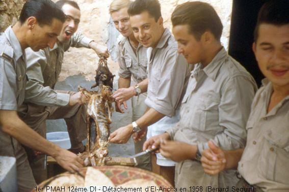 1er PMAH 12ème DI - Détachement d'El-Aricha en 1958 (Benard Seguin)