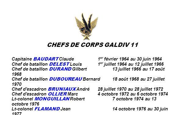 CHEFS DE CORPS GALDIV 11 Capitaine BAUDART Claude 1er février 1964 au 30 juin 1964.