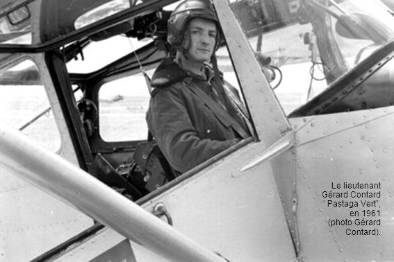 Le lieutenant Gérard Contard Pastaga Vert , en 1961 (photo Gérard Contard).