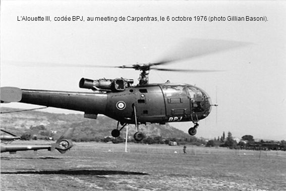 L Alouette III, codée BPJ, au meeting de Carpentras, le 6 octobre 1976 (photo Gillian Basoni).