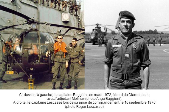 Ci-dessus, à gauche, le capitaine Baggioni, en mars 1972, à bord du Clemenceau avec l adjudant Molines (photo Ange Baggioni).