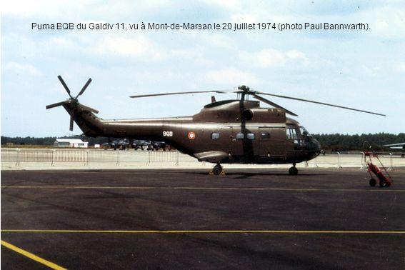 Puma BQB du Galdiv 11, vu à Mont-de-Marsan le 20 juillet 1974 (photo Paul Bannwarth).