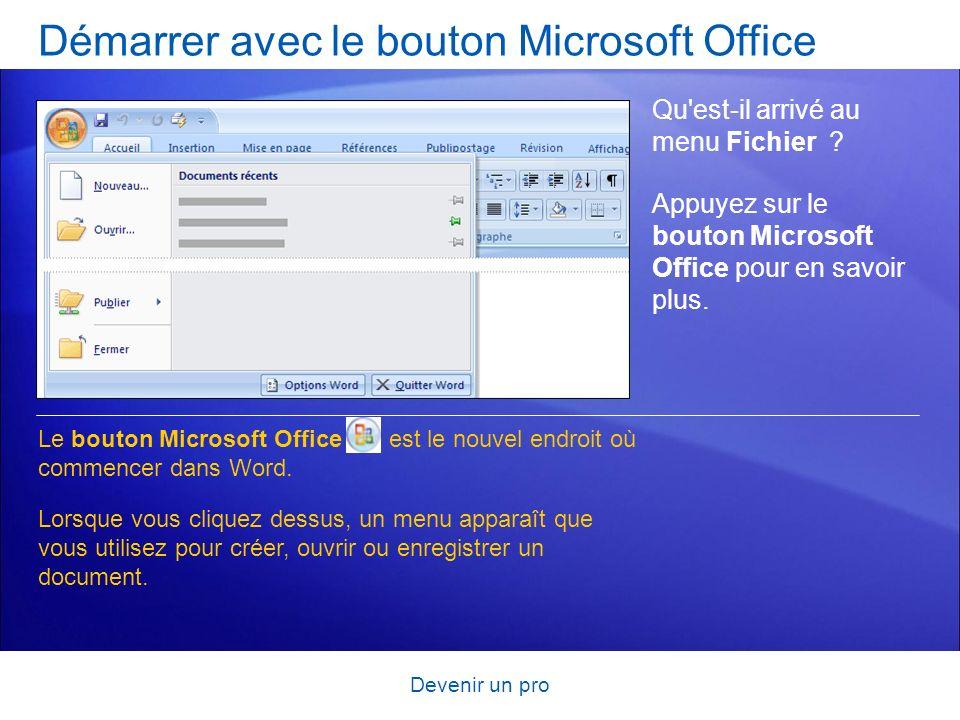 Démarrer avec le bouton Microsoft Office