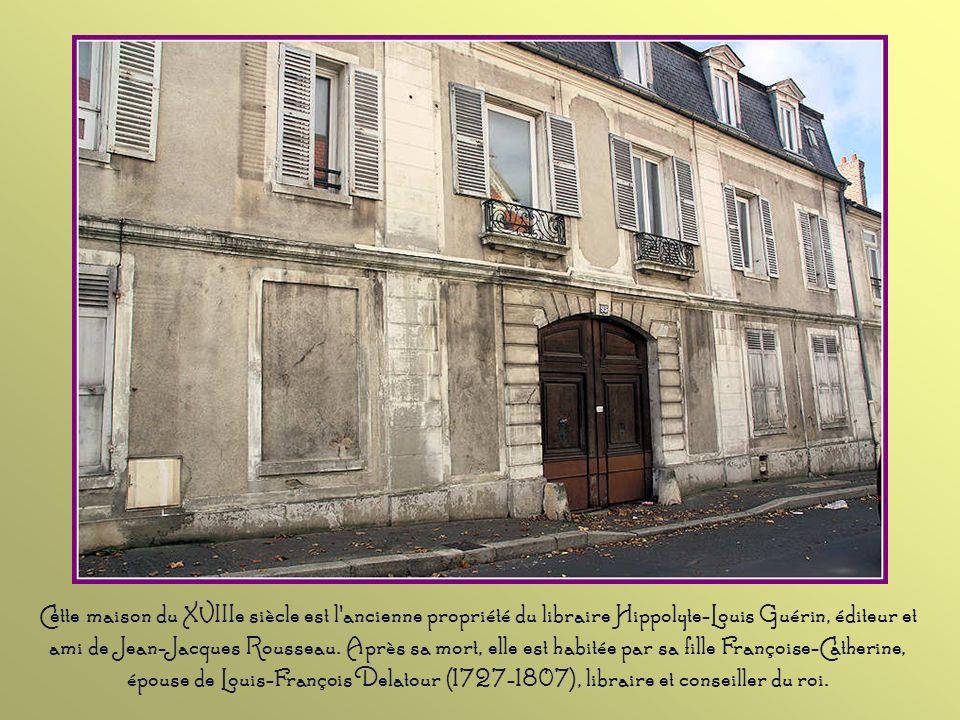 Cette maison du XVIIIe siècle est l ancienne propriété du libraire Hippolyte-Louis Guérin, éditeur et ami de Jean-Jacques Rousseau.