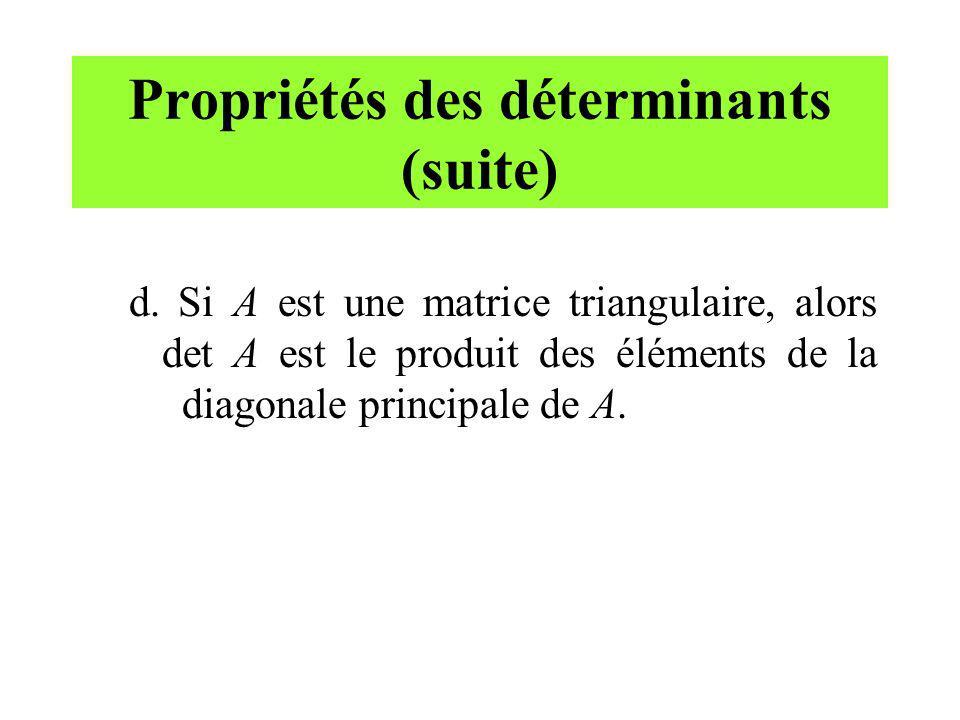 Propriétés des déterminants (suite)