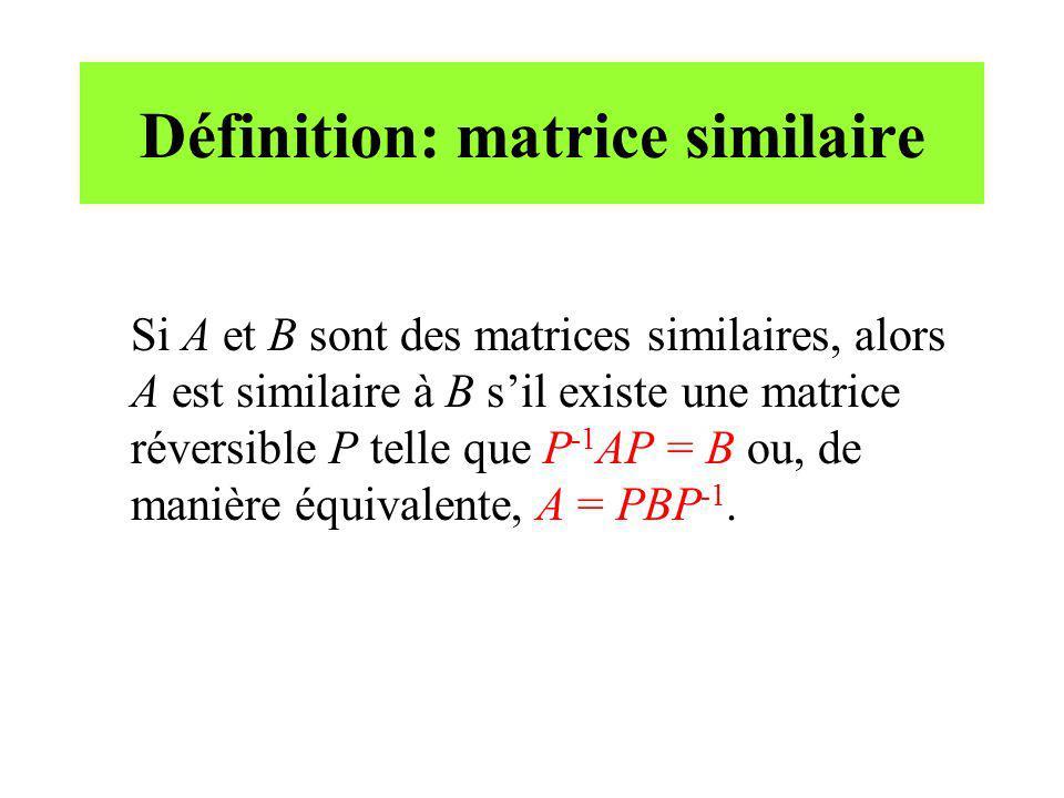 Définition: matrice similaire