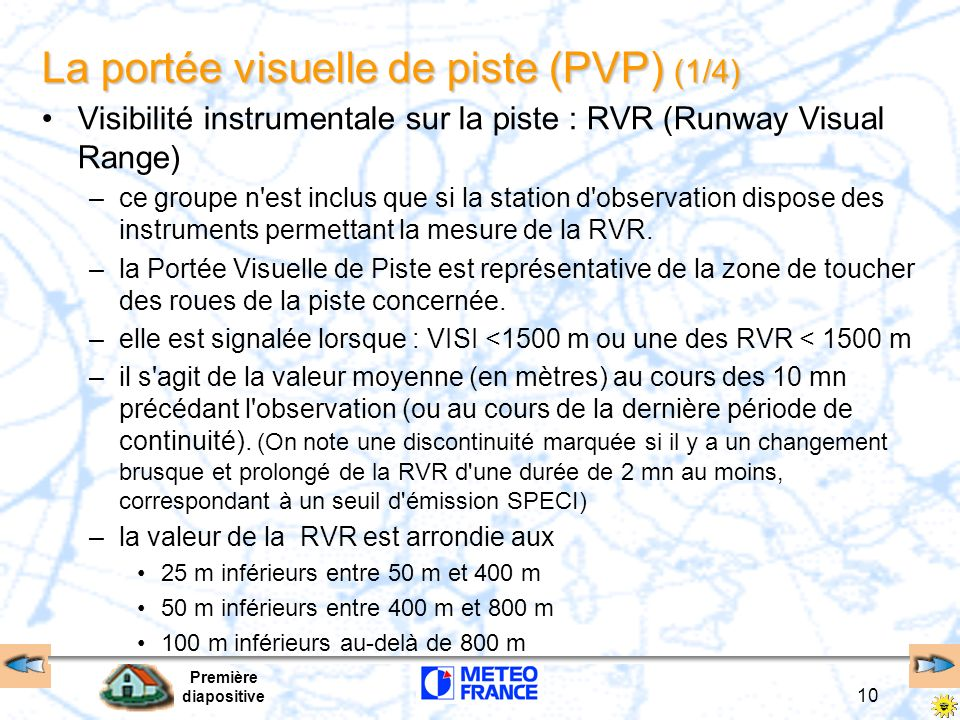 La portée visuelle de piste (PVP) (1/4)