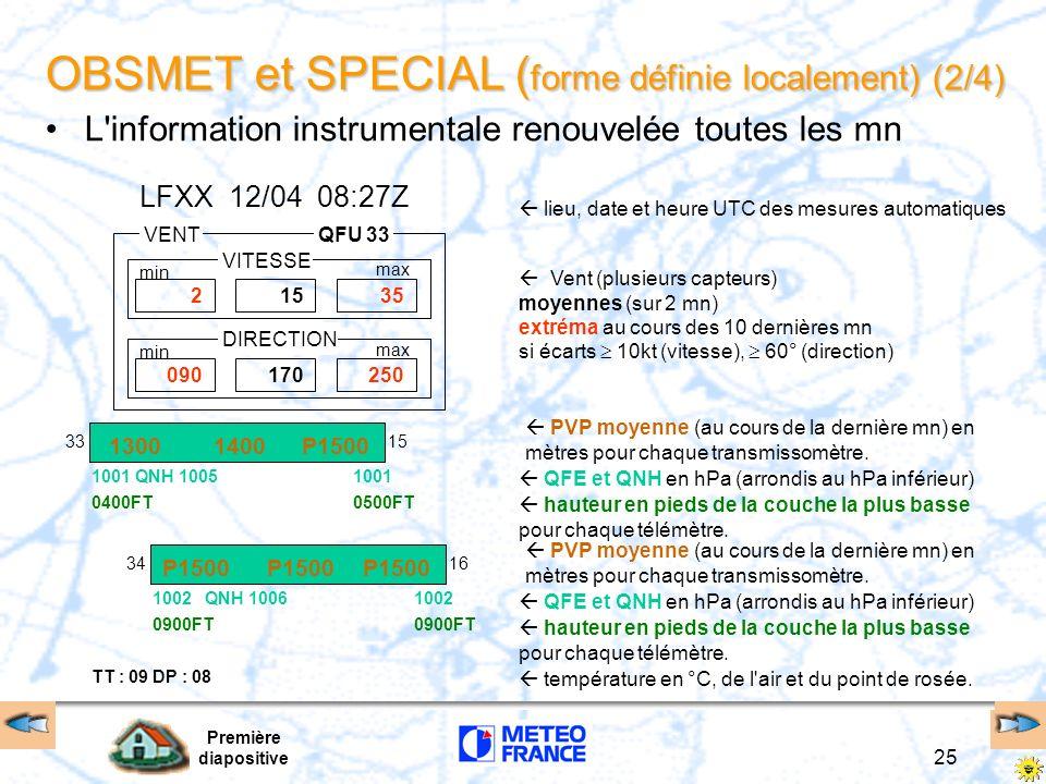 OBSMET et SPECIAL (forme définie localement) (2/4)