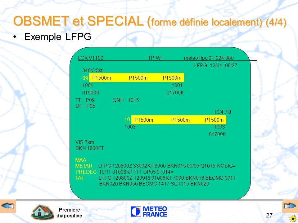 OBSMET et SPECIAL (forme définie localement) (4/4)