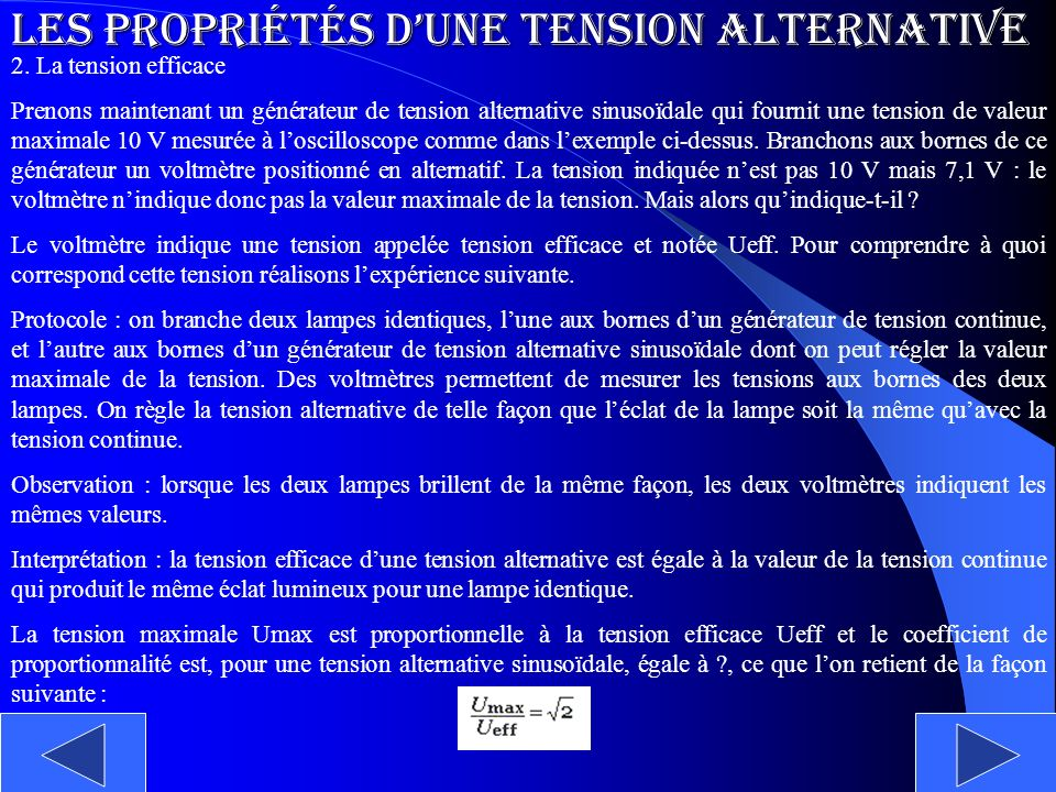 Les propriétés d'une tension alternative