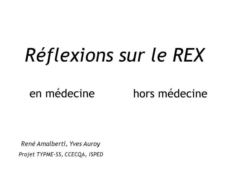 Réflexions sur le REX en médecine hors médecine