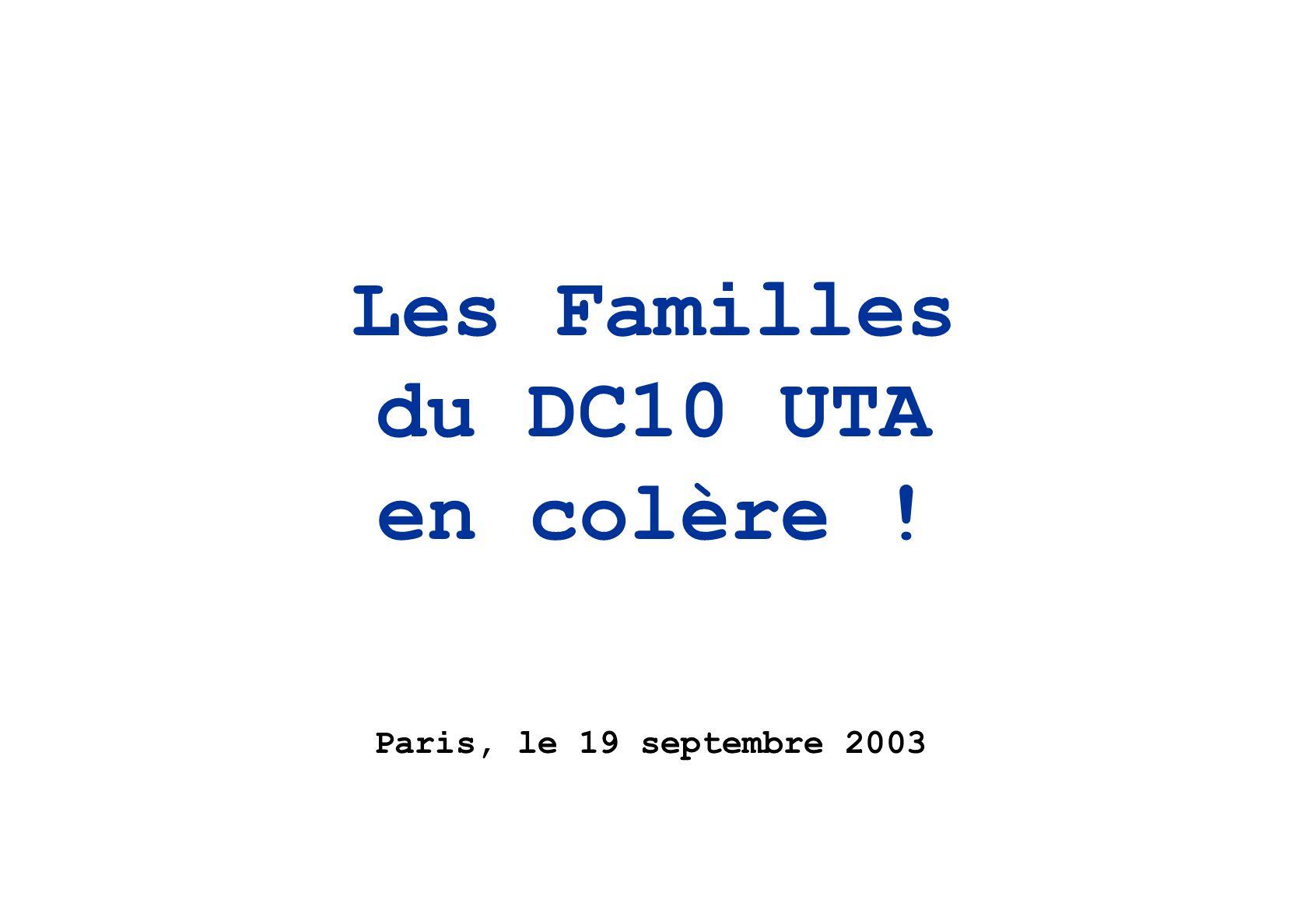 Les Familles du DC10 UTA en colère !