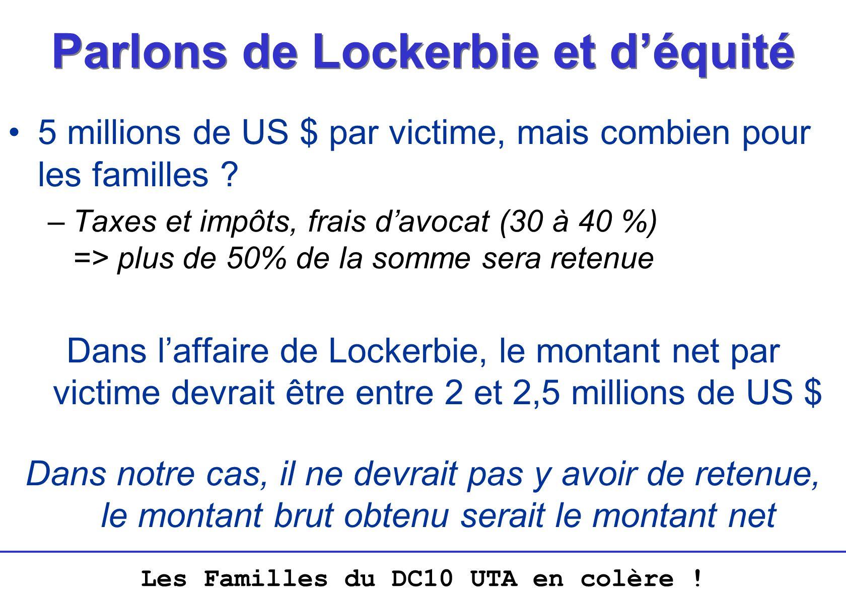 Parlons de Lockerbie et d'équité