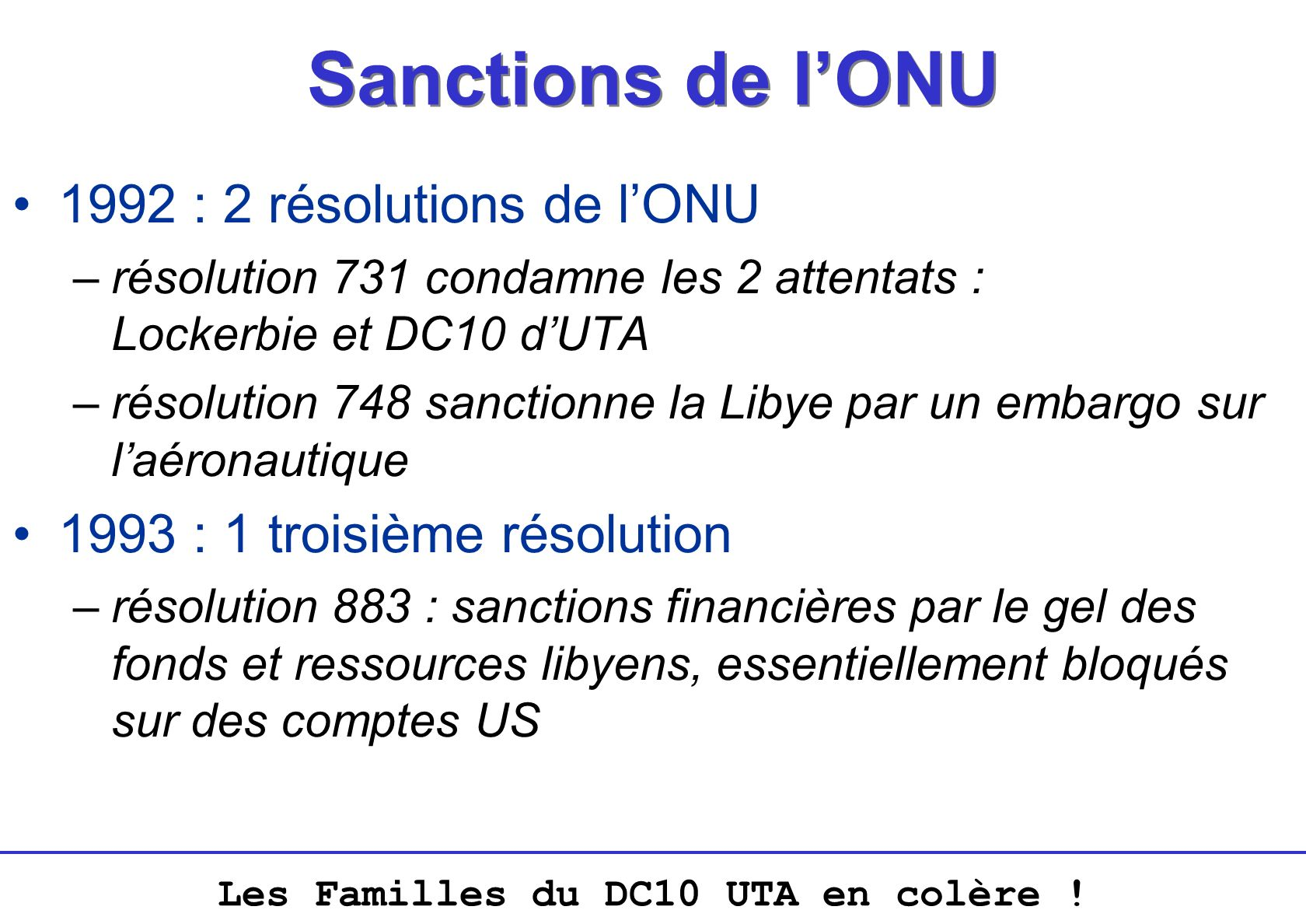 Sanctions de l'ONU 1992 : 2 résolutions de l'ONU
