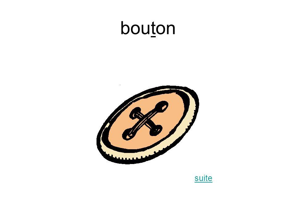 bouton suite