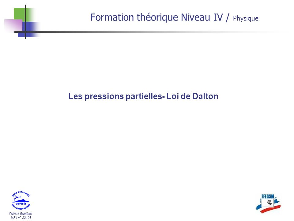 Les pressions partielles- Loi de Dalton
