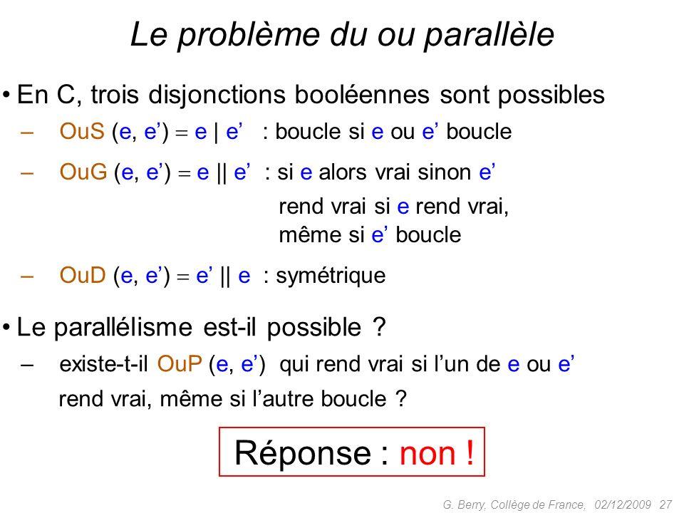 Le problème du ou parallèle
