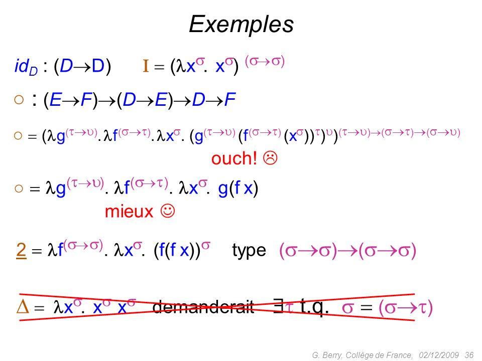 Exemples ○ : (EF)(DE)DF