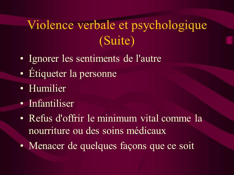 Violence verbale et psychologique (Suite)