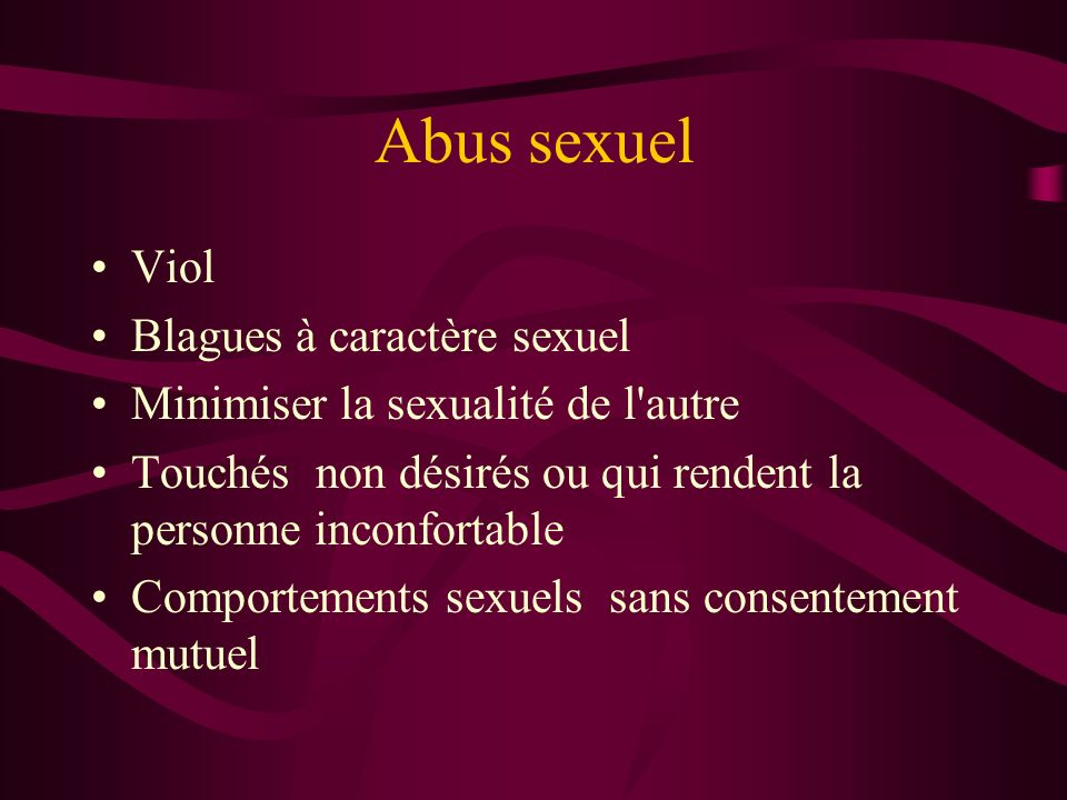Abus sexuel Viol Blagues à caractère sexuel