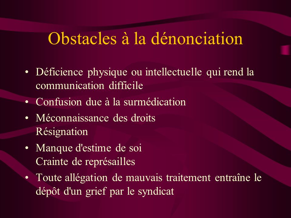 Obstacles à la dénonciation