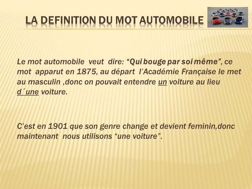 LA DEFINITION DU MOT AUTOMOBILE