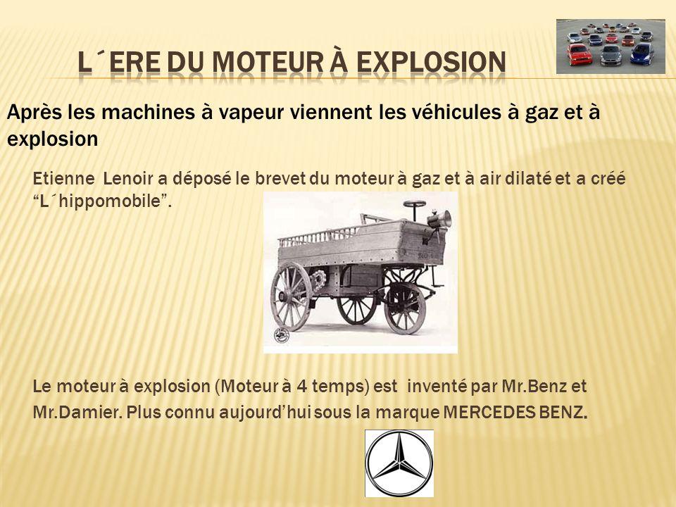 L´Ere du moteur à explosion