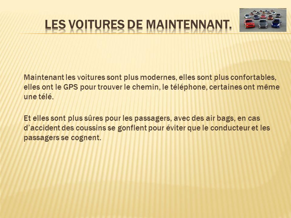 LES VOITURES DE MAINTENNANT.
