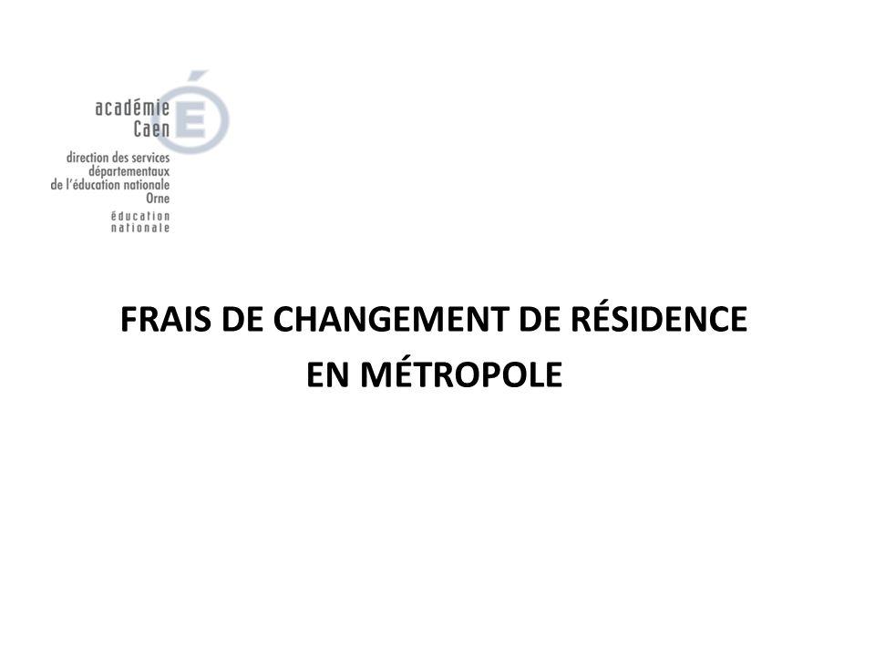 FRAIS DE CHANGEMENT DE RÉSIDENCE EN MÉTROPOLE
