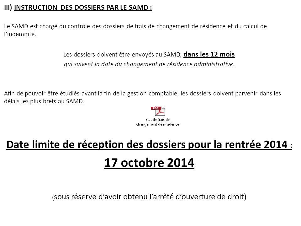 III) INSTRUCTION DES DOSSIERS PAR LE SAMD :
