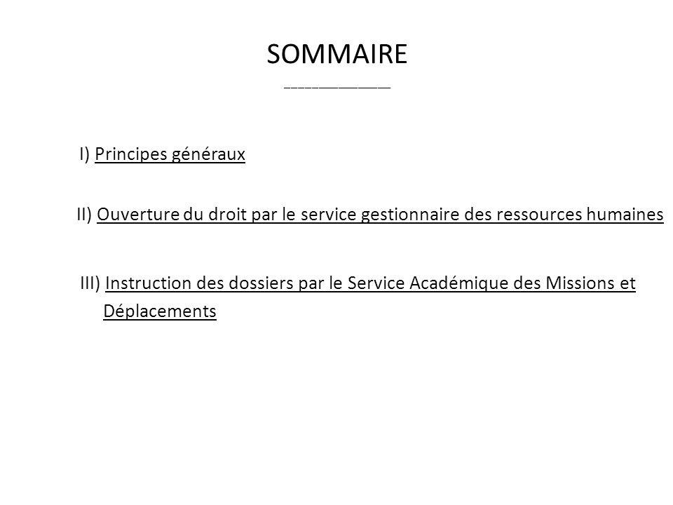 SOMMAIRE I) Principes généraux