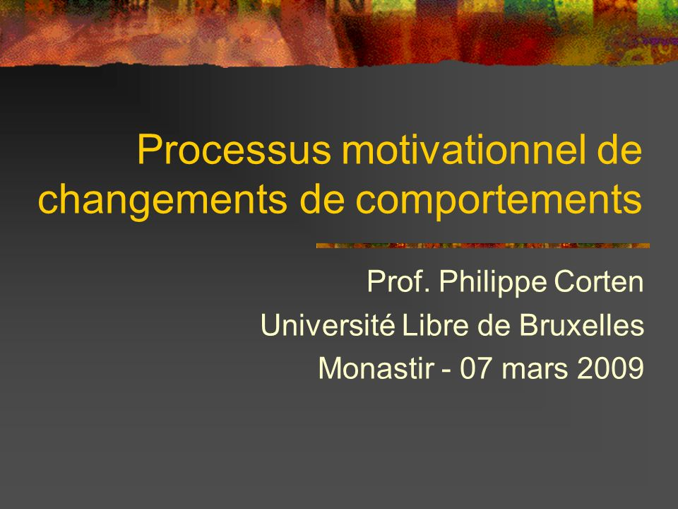 Processus motivationnel de changements de comportements