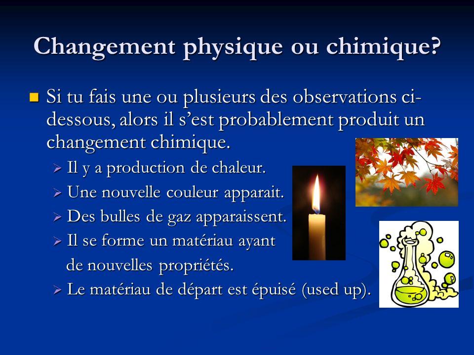 Changement physique ou chimique