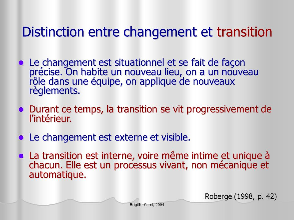 Distinction entre changement et transition