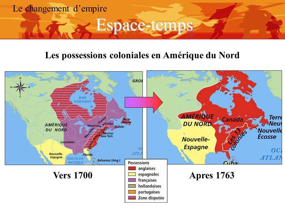 Les possessions coloniales en Amérique du Nord