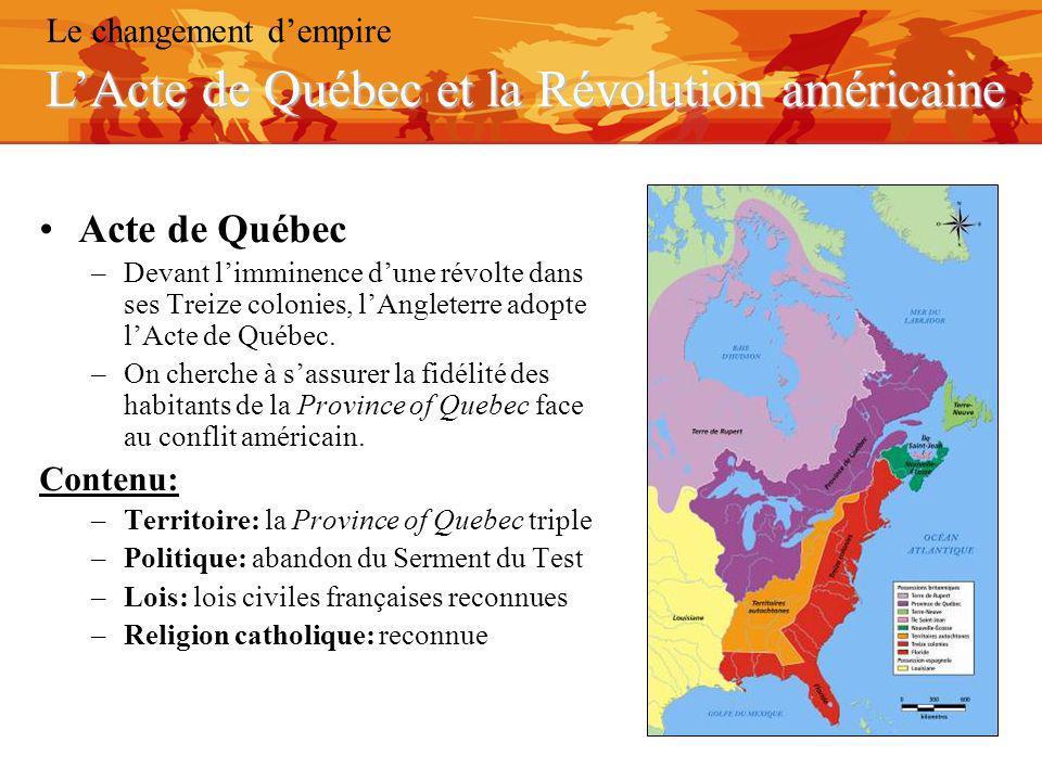 L'Acte de Québec et la Révolution américaine