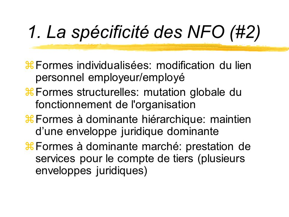 1. La spécificité des NFO (#2)