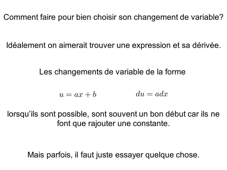 Comment faire pour bien choisir son changement de variable