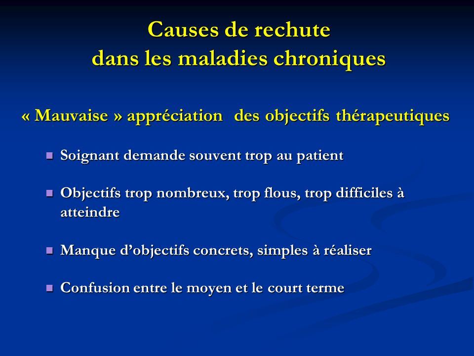 Causes de rechute dans les maladies chroniques