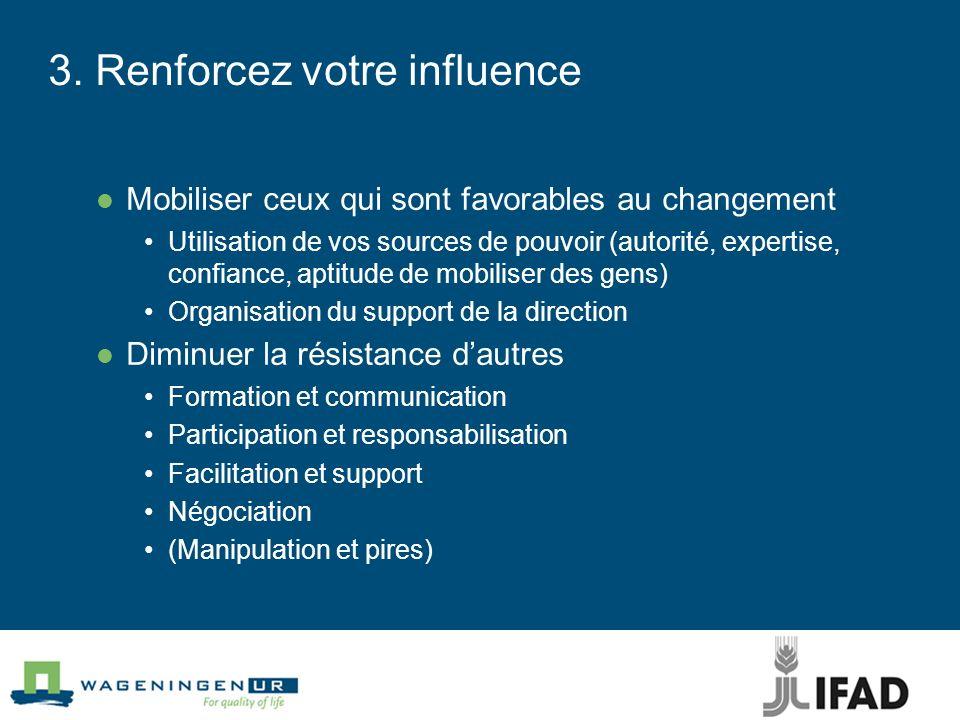 3. Renforcez votre influence