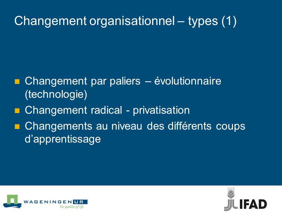 Changement organisationnel – types (1)