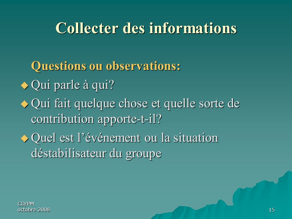 Collecter des informations