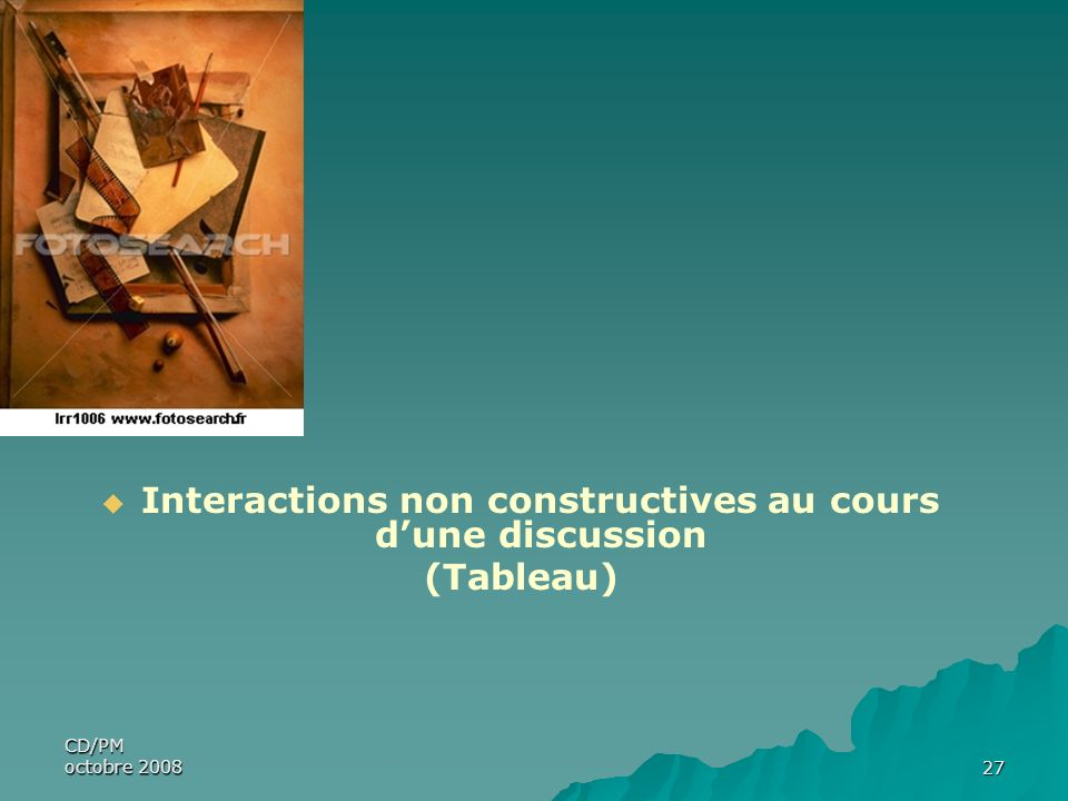 Interactions non constructives au cours d'une discussion