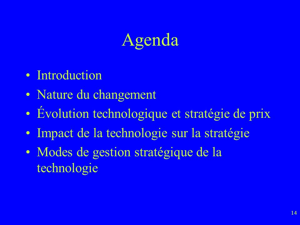 Agenda Introduction Nature du changement