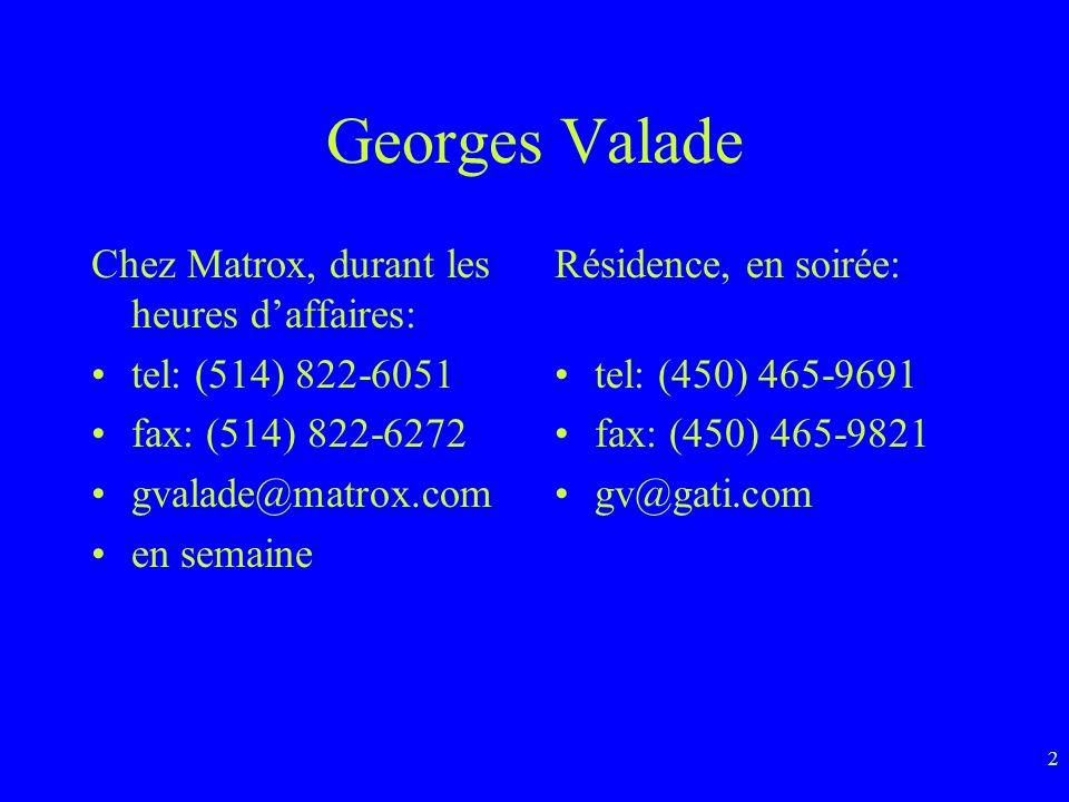 Georges Valade Chez Matrox, durant les heures d'affaires: