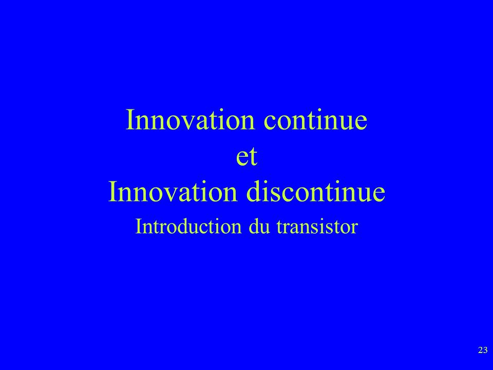 Innovation continue et Innovation discontinue