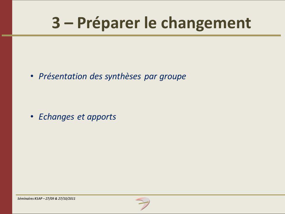 3 – Préparer le changement