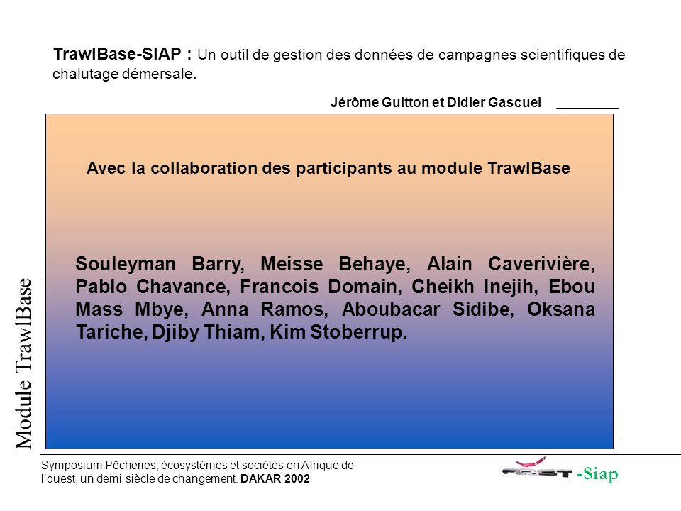 TrawlBase-SIAP : Un outil de gestion des données de campagnes scientifiques de chalutage démersale.