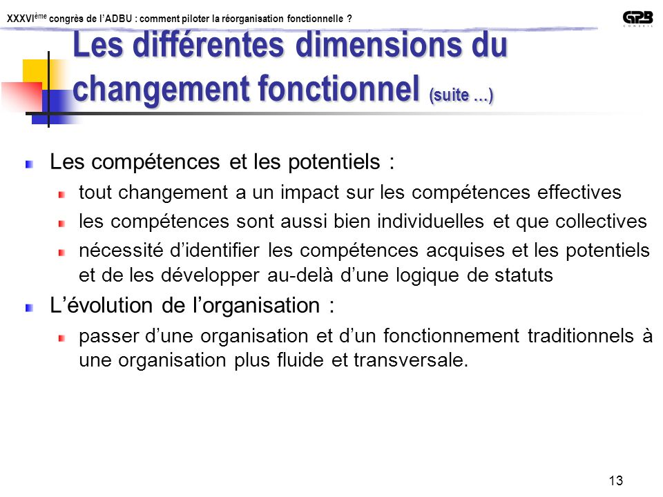 Les différentes dimensions du changement fonctionnel (suite …)